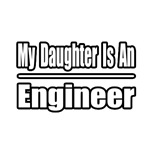 My Daughter Is An Engineer
