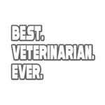 Best. Veterinarian. Ever.