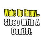 Wake Up Happy...Sleep With a...