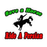 Save Horse, Ride Persian