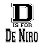 D is for De Niro