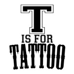 T is for Tattoo