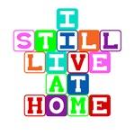 I Still Live at Home