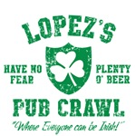 Lopez's Irish Pub Crawl