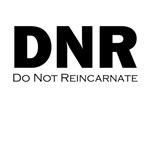 Do Not Reincarnate
