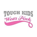 Tough Kids Wear Pink