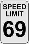 Speed Limit 69