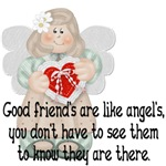 Good Friend's are like Angel's...