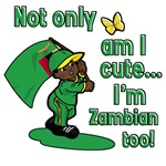 Not only am I cute I'm Zambian too!