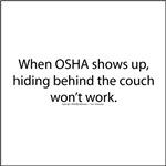 When OSHA shows