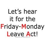 The Friday Monday Leave Act