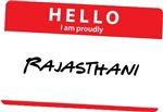 Hello I am proudly Rajasthani