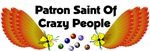 Patron Saint Crazy People