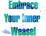 Embrace Your Inner Weasel
