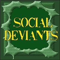 SOCIAL DEVIANTS/OUTLAWS/REBELS/ANTI-SOCIAL/RUDE