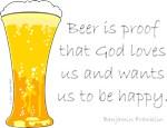 Beer Is Proof...
