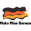 Make Mine German T-Shirt and Gifts
