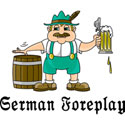 German Foreplay T-Shirt