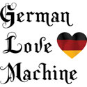 German Love Machine T-Shirt