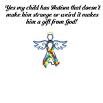 Yes my child has Autism that doesn't make him stra