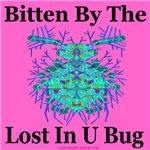 Bitten By The Lost In U Bug