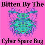 Bitten By The Cyber Space Bug