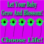 Choose Life let babies grow & blossom! Violet