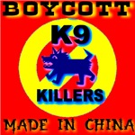 Boycott Red China K9 Killers