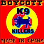 Boycott Red China K9 Killers