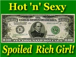 Hot 'n' Sexy Spoiled Rich Girl