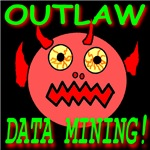 Outlaw Data Mining!