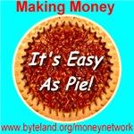 Making Money It's Easy As Pie