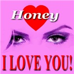 Honey I Love You!
