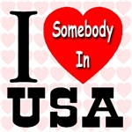 I Love Somebody In USA