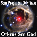 Some People See Only Stars Others See God