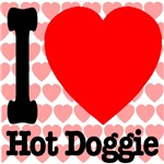 I Love Hot Doggie
