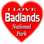 I Love Badlands National Park