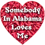 Somebody in Alabama Loves Me