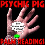 Psychic Pig Palm Readings