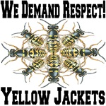 We Demand Respect!  Yellow Jackets