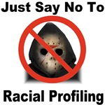 Just Say No To Racial Profiling