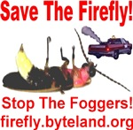 Save The Firefly Stop The Foggers!