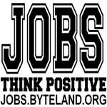 JOBS: THINK POSITIVE