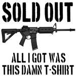 SOLD OUT All I Got Was This Damn T-Shirt