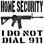 HOME SECURITY I Do Not Dial 911