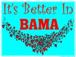 It's Better In Bama #9