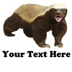 Honey badger with your funny text  
