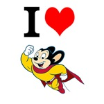 I Love Mighty Mouse