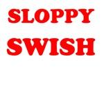 Sloppy Swish