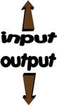 Input. Output.